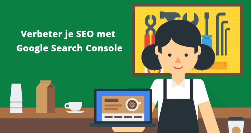Verbeter je seo met google search console - Verbeter je kelder ...